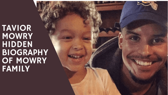 Tavior mowry childhood and adulthood